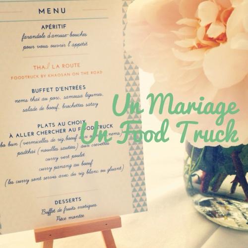 Un Mariage, Un Food Truck